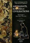 Revue Archeologique De L'Est N.24 ; Artisanats, Sociétés Et Civilisations ; Hommage A Jean-Paul Thévenot