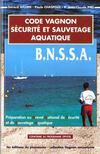 Code Vagnon Securite Et Sauvetage Aquatique B.N.S.S.A.