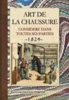 Nouvelle encyclopédie des arts et métiers ; art de la chaussure