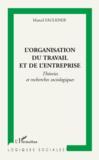 L'organisation du travail et de l'entreprise ; théories et recherches sociologiques
