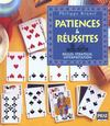 Patiences et reussites ; regles strategie et interpretation