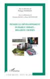 Penser le développement durable urbain ; regards croisés