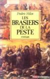 Les Brasiers De La Peste