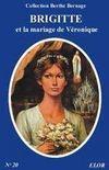 Brigitte et le mariage de Véronique