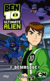 Livres - Ben 10 ; ultimate alien t.1 ; dmasqu