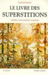 Le Livre Des Superstitions