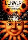 L'Univers (Cosmos Toujours, Tu M'Interesses)