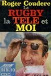 Le Rugby, La Tele Et Moi
