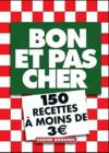 Livres - Bon et pas cher ; 150 recettes  moins de 3 euros