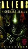 Livres - Nightmare Asylum: Aliens Book 2
