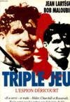 Triple Jeu L'Espion Dericourt
