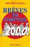Breves De Comptoir 2000