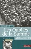 Les Oublies De La Somme Juillet-Novembre 1916