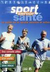 Sport, santé senior ; le guide de la retraite sportive et active