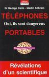 Telephones Portables Oui Ils Sont Dangereux