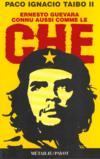 Ernesto Guevara Connu Aussi Comme Le Che