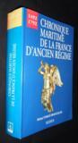 Chronique maritime de la France d'Ancien régime ; XVIe-XVIIIe siècles