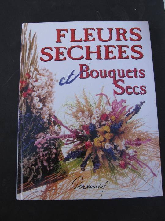 fleurs sechees et bouquets secs monique arnold livre france loisirs. Black Bedroom Furniture Sets. Home Design Ideas