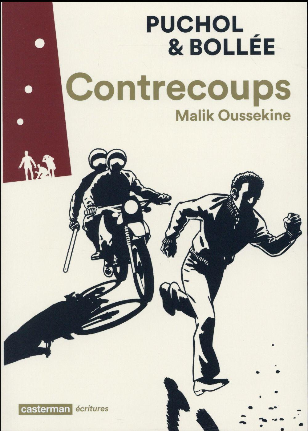 Contrecoups ; Malik Oussekine  - Jeanne Puchol  - Laurent-Frederic Bollee