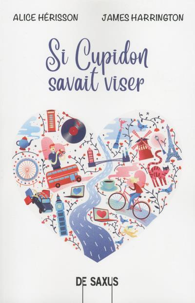 Vente                                 Si Cupidon savait viser                                  - Julia/Gabriel  - Julia/Gabriel  - James Harrington  - Alice Herisson