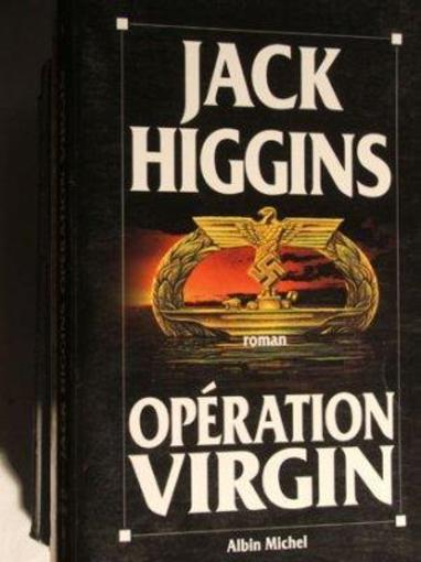 Operation virgin  - Jack Higgins