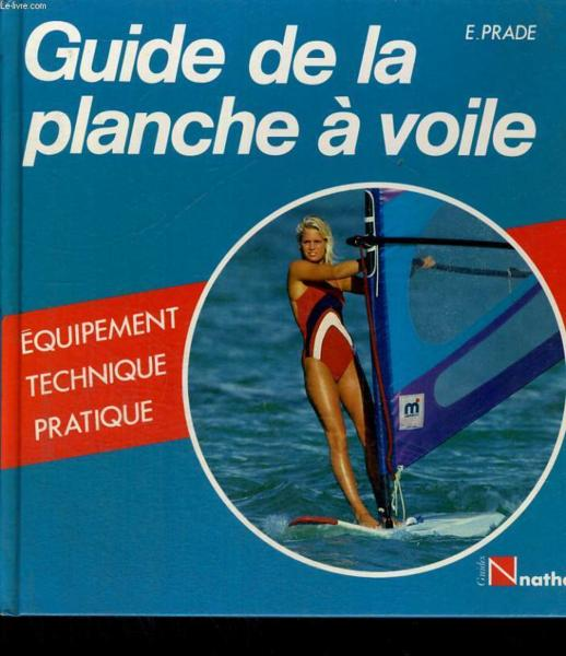 Guide Planche A Voile  - Collectif