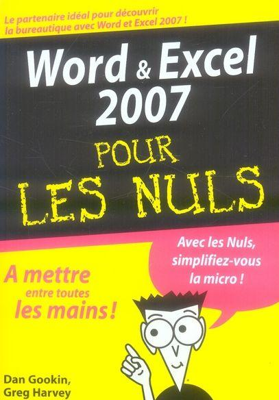 livre word et excel 2007 pour les nuls dan gookin. Black Bedroom Furniture Sets. Home Design Ideas