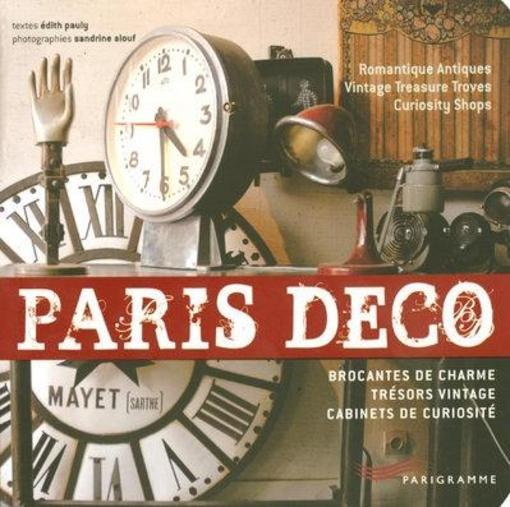 livre paris deco brocantes de charme tresors vintage cabinets de curiosite pauly edith. Black Bedroom Furniture Sets. Home Design Ideas