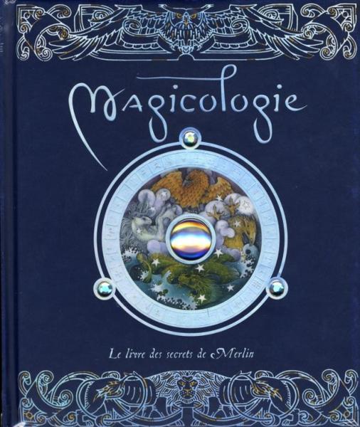 Livre de Magicologie, par Merlin 1292758_3193393
