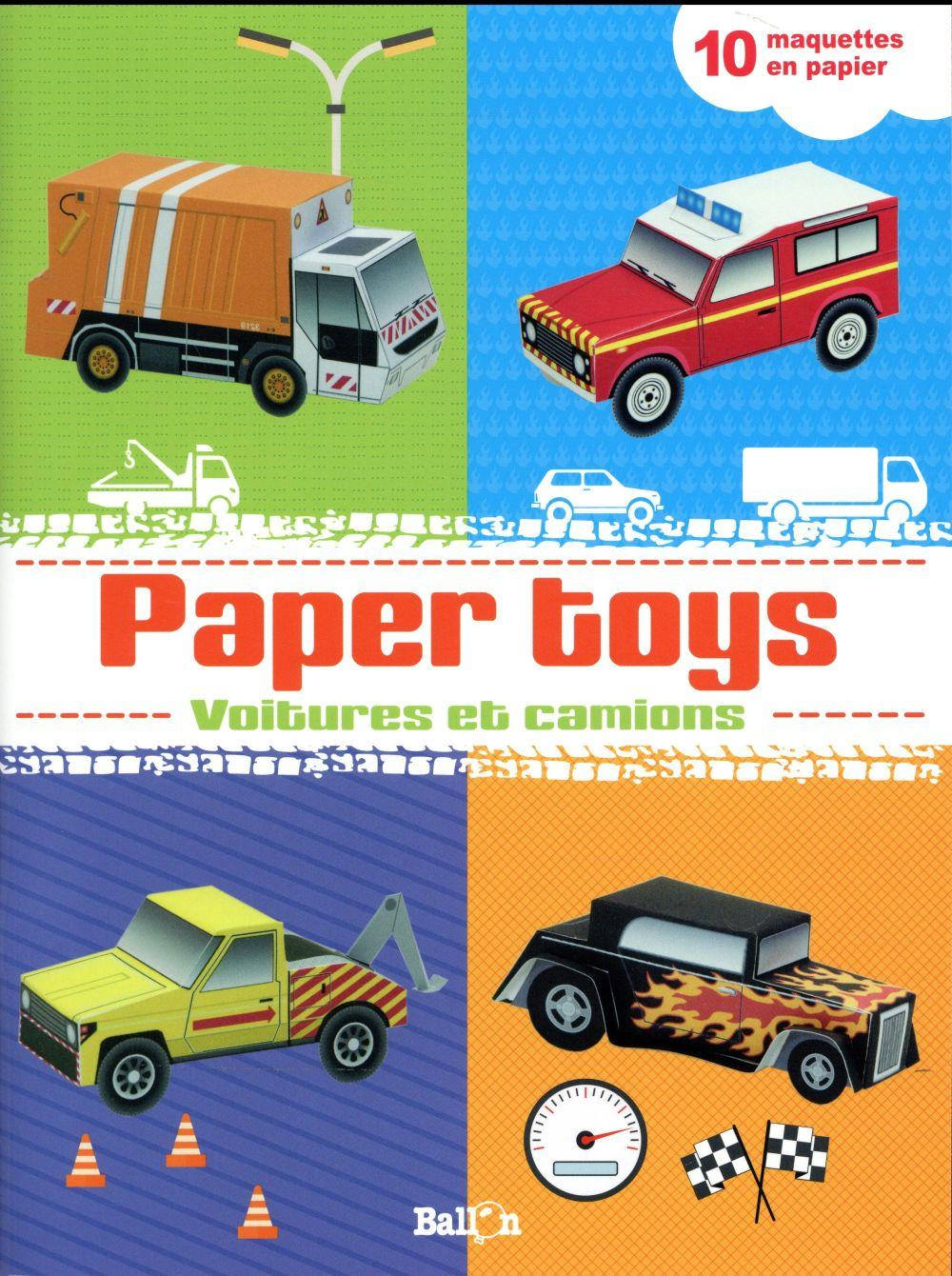 Paper toys ; voitures et camions  - Collectif