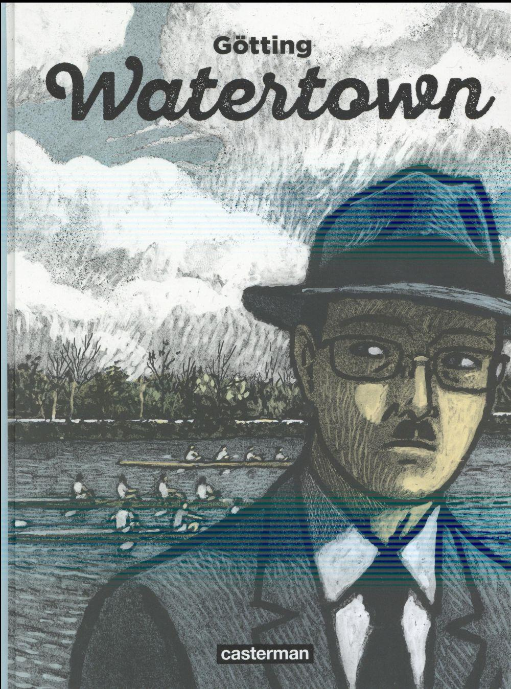 Vente Livre :                                    Watertown                                      - Jean-Claude Götting  - Jean-Claude Gotting