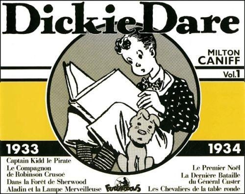 Dickie Dare t.1 ; 1933-1934  - Milton Caniff