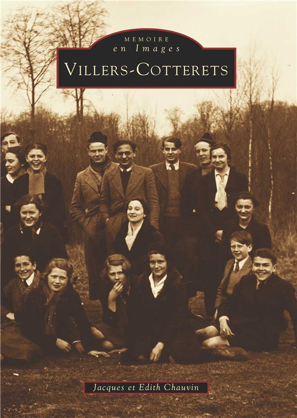 Villers-Cotterets  - Jacques Chauvin  - Edith Chauvin