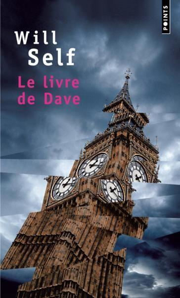 Le livre de Dave  - Will Self