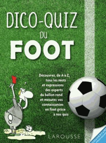Dico-quiz du foot  - Collectif