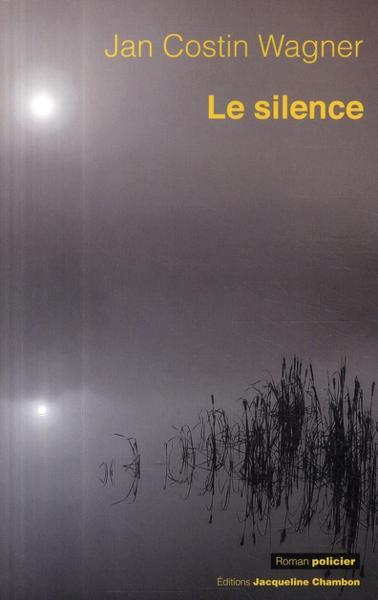Le silence  - Jan Costin Wagner