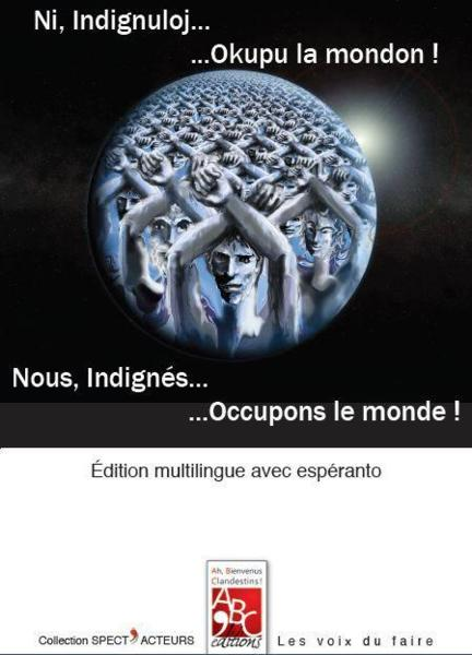Nous, indignés... occupons le monde !  - Collectif  - Jean-Jacques M'U
