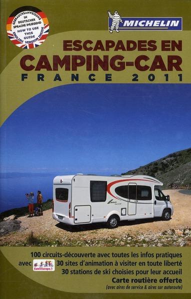 escapades en camping car france 2011 collectif michelin occasion livre ebay. Black Bedroom Furniture Sets. Home Design Ideas