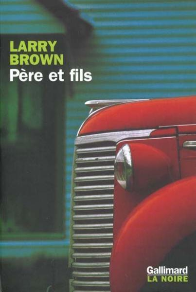 Pere Et Fils  - Larry Brown