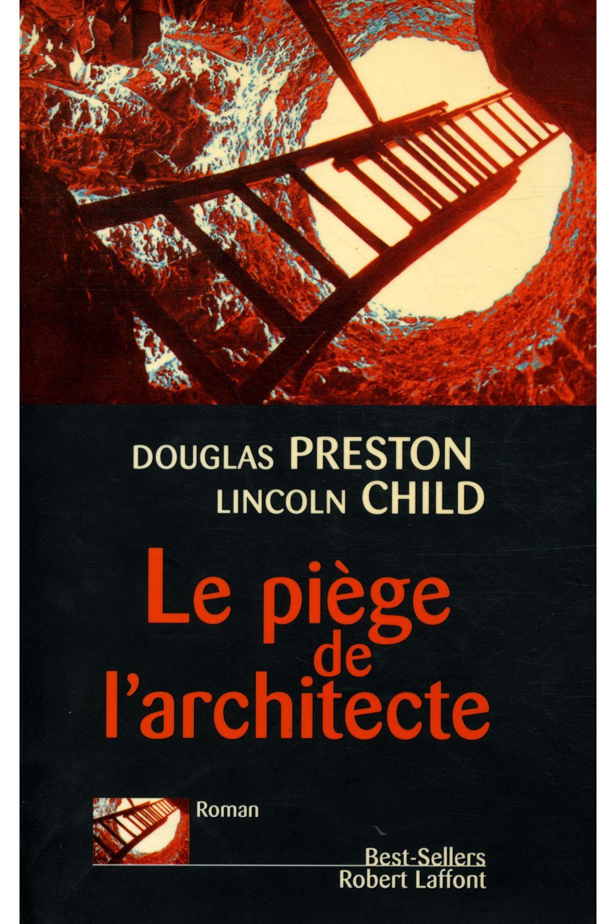 Le piège de l'architecte  - Douglas Preston  - Lincoln Child