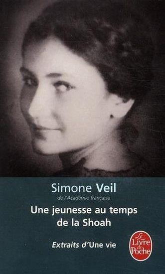 Livre une jeunesse au temps de la shoah extraits d 39 une vie simone veil - Temps de portee d une chienne ...