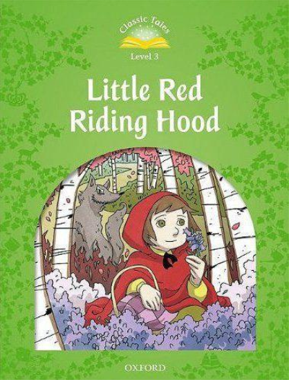 Classic tales second edition 3: little red riding hood  - Xxx