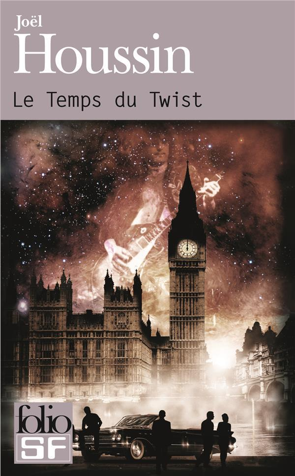 Le temps du twist  - Joël Houssin  - Joel Houssin