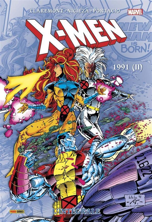 X-Men ; INTEGRALE VOL.29 ; 1991 t.2  - Collectif  - Chris Claremont  - Nicieza  - Portacio