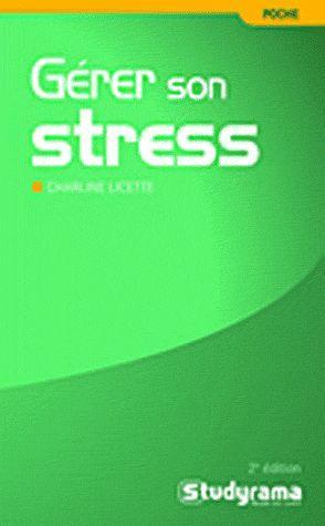livre g rer son stress 2e dition charline licette. Black Bedroom Furniture Sets. Home Design Ideas