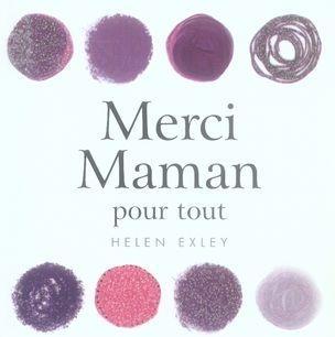 Merci Maman Pour Tout Helen Exley Livre France Loisirs