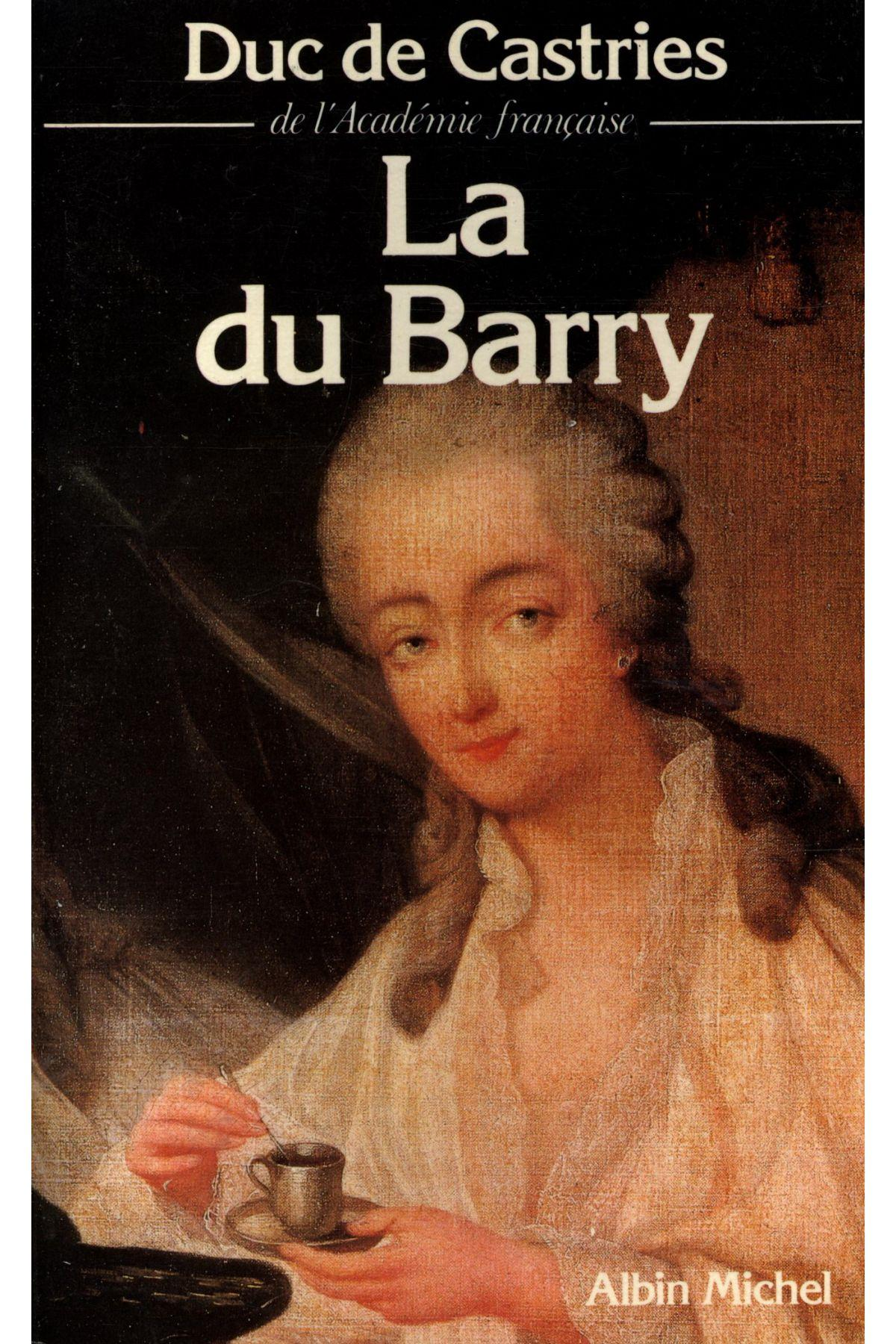 La du Barry  - Duc De Castries