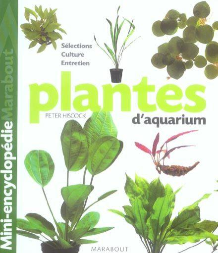 Livre mini encyclopedie plantes d 39 aquarium peter hiscock for Encyclopedie plantes interieur