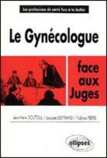 Le Gynecologue  - Soutoul Bertrand Pie