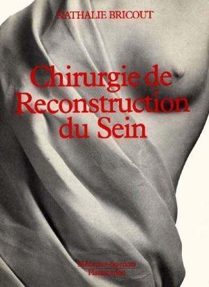 livre chirurgie de reconstruction du sein nathalie bricout acheter occasion 04 01 1994. Black Bedroom Furniture Sets. Home Design Ideas